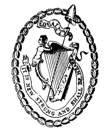The emblem of the United Irishmen. Around the harps are the words 'Equality- It is new strung and shall be heard'.