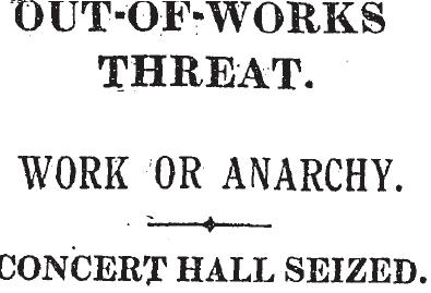 'Work Or Anarchy' - Media coverage of the 1922 occupation.