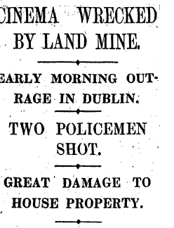 News coverage of 1925 bombing of Masterpiece Cinema (Irish Times)