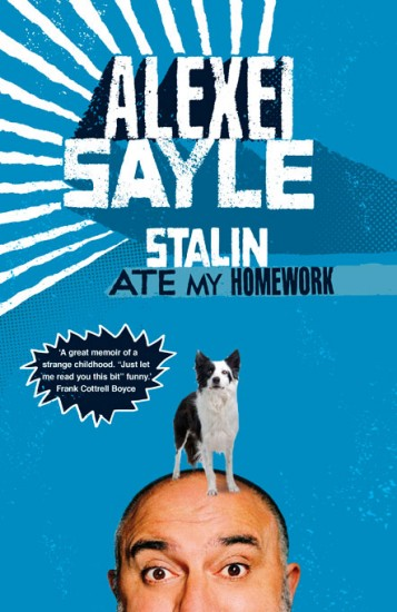 Stalin Ate My Homework - Alexi Sayle (2010)