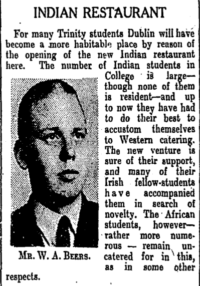 Reference to a Indian restaurant being opened in Dublin. The Irish Times, 02 September 1939.