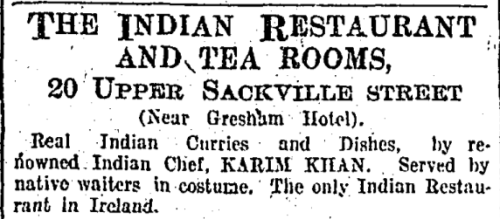 Dublin's first Indian restaurant. The Irish Times, 17 August 1908.
