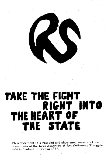 RS logo and slogan. Taken from 'Revolutionary Struggle: Ireland the Class War and Our Tasks. (Dublin, 1977) '. Credit - Dublin Opinion