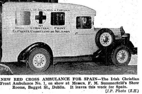 Irish Christian Front ambulance destined for fascist forces in Spain.