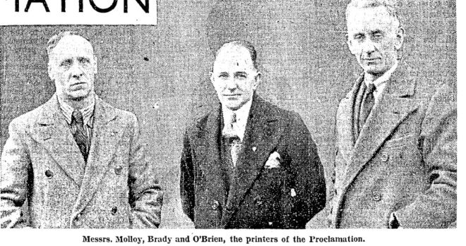 The Three Printers of the Proclamation. Irish Press,  Tuesday April 24th, 1934.
