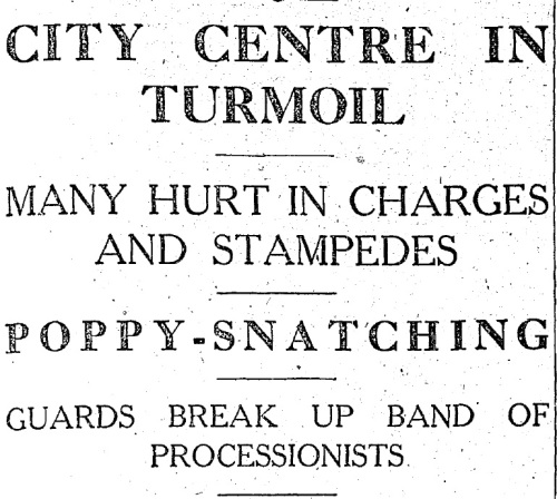 'City Centre in Turmoil' - The Irish Press reports on Armistice Day, 1932.