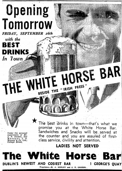 Advertisement announcing the opening of The White Horse Bar. The Irish Press - 25 Sept 1941.