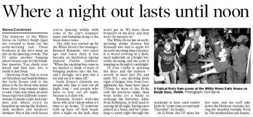Piece on the early-house DJ nights at the Dark Horse. The Irish Times, 17 August 2006.