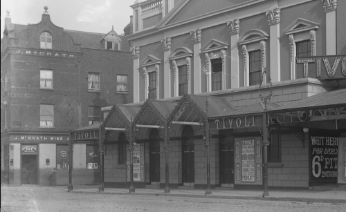 Tivoli Theatre with P. McGrath's (later White Horse Inn) in background. Photographer: Robert French of Lawrence Photographic Studios, Dublin Date: Circa Monday, 31 May 1915 Credit : National Library of Ireland